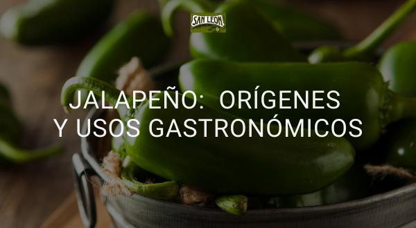 origen del jalapeño y usos en la cocina